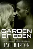 Garden of Eden ebook by Jaci Burton