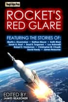 Rocket's Red Glare ebook by James Reasoner, Martin L. Shoemaker, Nathan E. Meyer,...