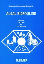 Algal Biofouling ebook by Evans, L.V.