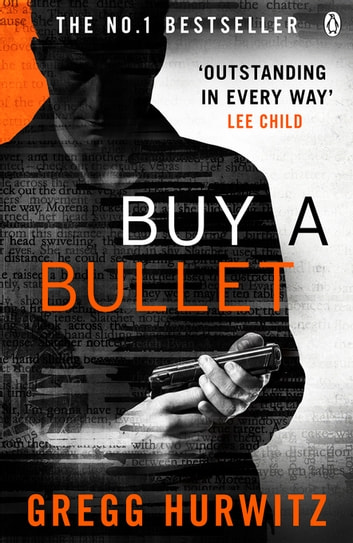 Buy a Bullet (A free Orphan X ebook short story) ebook by Gregg Hurwitz