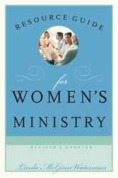 Resource Guide for Women's Ministry, Revised and Updated ebook by Linda  McGinn Waterman