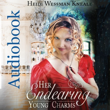 Her Endearing Young Charms audiobook by Heidi Wessman Kneale