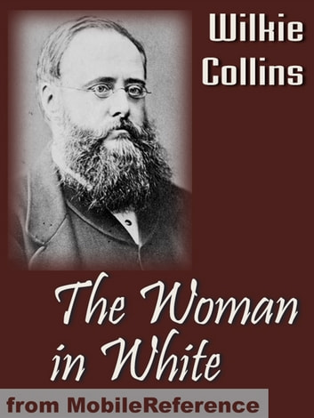 The Woman In White (Mobi Classics) ebook by Wilkie Collins