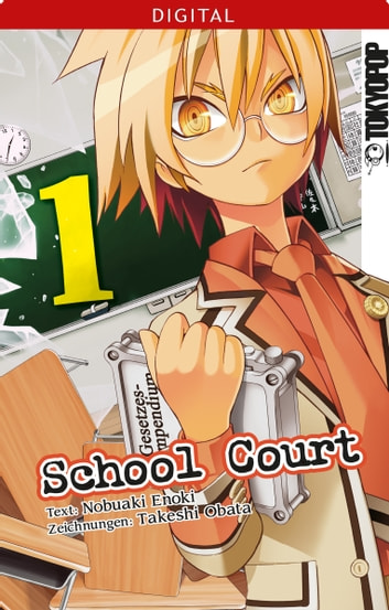 School Court 01 eBook by Takeshi Obata,Nobuaki Enoki