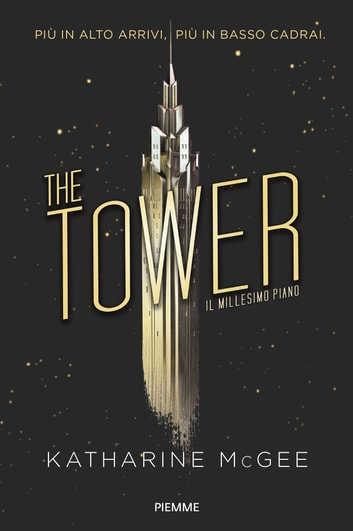 The Tower. Il millesimo piano ebook by Katharine McGee
