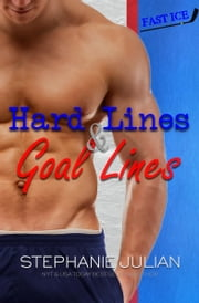 Hard Lines & Goal Lines ebook by Stephanie Julian