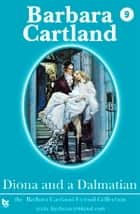 09 Diona and a Dalmatian ebook by Barbara Cartland