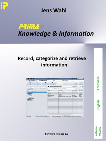 PRIMA Knowledge & Information - Record, categorize and retrieve information ebook by Jens Wahl