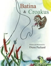 Batina & Croakus ebook by Diane Packard