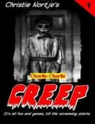 Creep Book 1 - Charlie, Charlie ebook by Christie Nortje