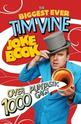 The Biggest Ever Tim Vine Joke Book ebook by Tim Vine