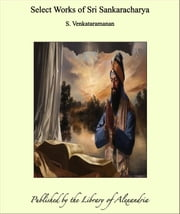 Select Works of Sri Sankaracharya ebook by S. Venkataramanan