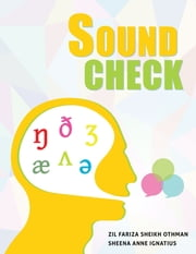 Sound Check ebook by Zil Fariza Sheikh Othman,Sheena Anne Ignatius