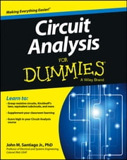 Circuit Analysis For Dummies ebook by John Santiago