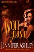 Wolf Hunt ebook by Jennifer Ashley