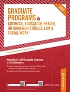 Peterson's Graduate Programs in Business, Education, Health, Information Studies, Law & Social Work 2012 ebook by Peterson's