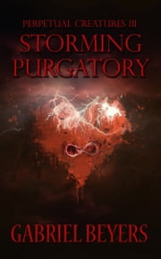 Storming Purgatory ebook by Gabriel Beyers