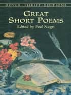 Great Short Poems ebook by Paul Negri