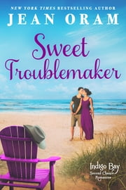 Sweet Troublemaker ebook by Jean Oram