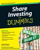 Share Investing For Dummies ebook by James Dunn