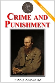 Crime and punishment - (FREE Audiobook Included!) ebook by Fyodor Dostoevsky