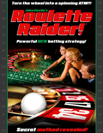 Roulette Raider ebook by Jake Castle