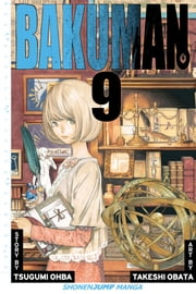 Bakuman。, Vol. 9 - Talent and Pride ebook by Tsugumi Ohba,Takeshi Obata