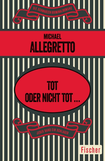 Tot oder nicht tot ... ebook by Michael Allegretto
