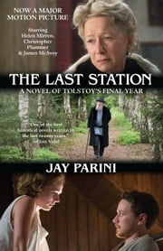 The Last Station ebook by Jay Parini