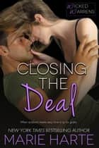 Closing the Deal ebook by Marie Harte