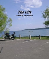 The Gift ebook by Gerald Sorenson