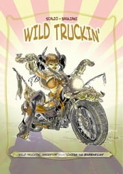 Wild Truckin' ebook by A. Scalzo - L. Bagliani