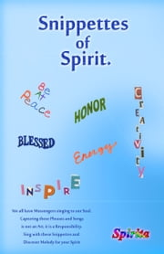 Snippettes of Spirit ebook by Spirita