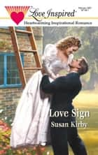 Love Sign ebook by Susan Kirby