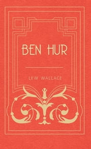 Ben Hur ebook by Lew, Wallace