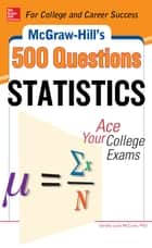 McGraw-Hill's 500 Statistics Questions ebook by Sandra McCune