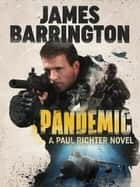 Pandemic ebook by James Barrington