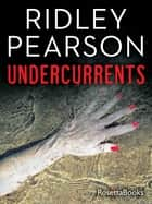 Undercurrents ebook by Ridley Pearson