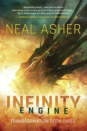 Infinity Engine - Transformation Book Three ebook by Neal Asher