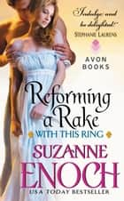 Reforming a Rake - Reforming A Rake 電子書籍 by Suzanne Enoch