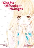 Kiss Me At the Stroke of Midnight - Volume 3 ebook by Rin Mikimoto