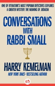Conversations with Rabbi Small ebook by Harry Kemelman