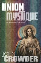 Union mystique ebook by John Crowder