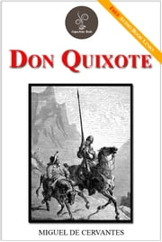 Don Quixote - (FREE Audiobook and Classic Movie Included!) ebook by Miguel de Cervantes