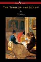 The Turn of the Screw ebook by Henry James, Sam Vaseghi