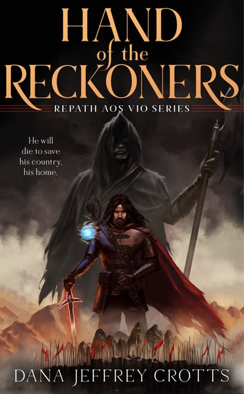 Hand of the Reckoners ebook by Dana Jeffrey Crotts