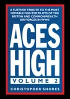 Aces High ebook by Christopher Shores