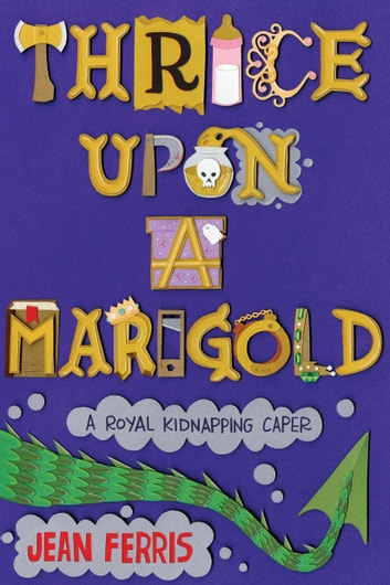 Thrice Upon a Marigold ebook by Jean Ferris