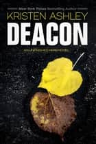 Deacon ebook by Kristen Ashley