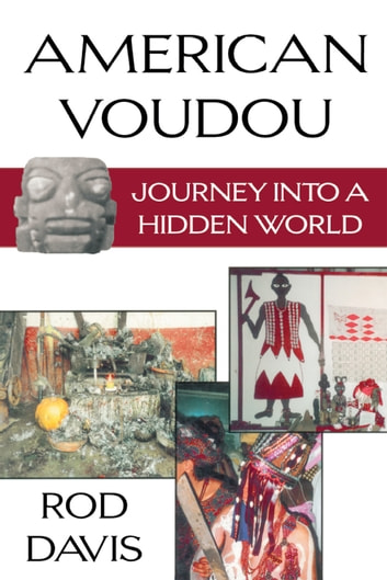 American Voudou - Journey into a Hidden World ebook by Rod Davis